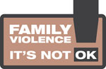Family Violence - It's Not Okay logo.